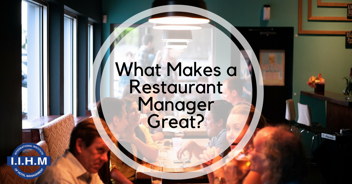 What Makes a Restaurant Manager Great?